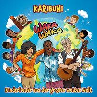 Karibuni, Waka Waka - Kinderlieder aus der großen weiten Welt, 00602547613103