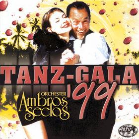 Orchester Ambros Seelos, Tanz Gala '99, 09002723241693