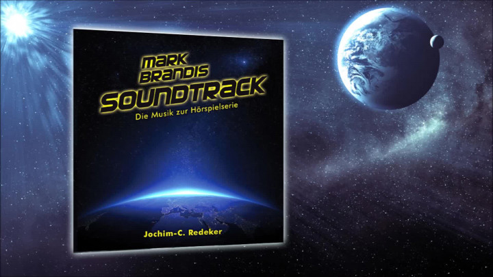 Mark Brandis – Soundtrack: Die Musik zur Hörspielserie