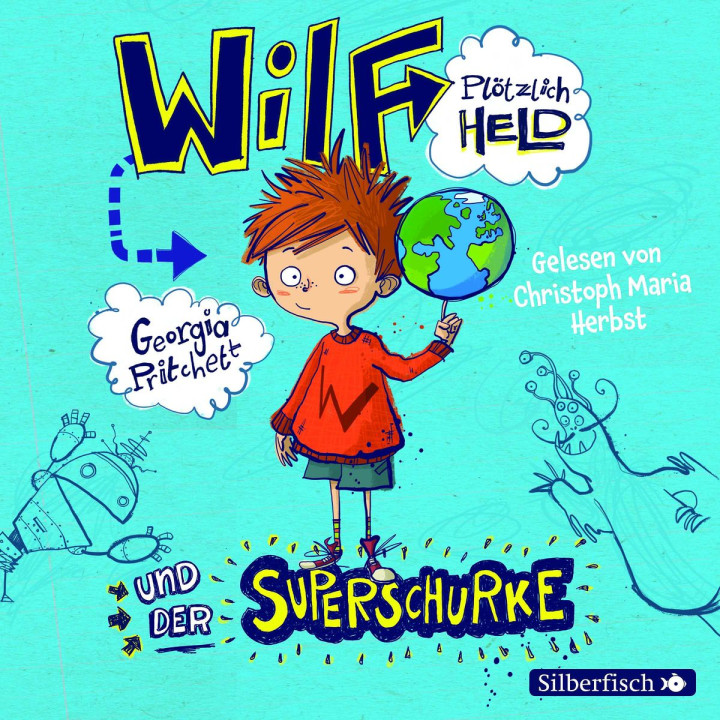 Georgia Pritchett: Wilf plötzlich Held und der Superschurke