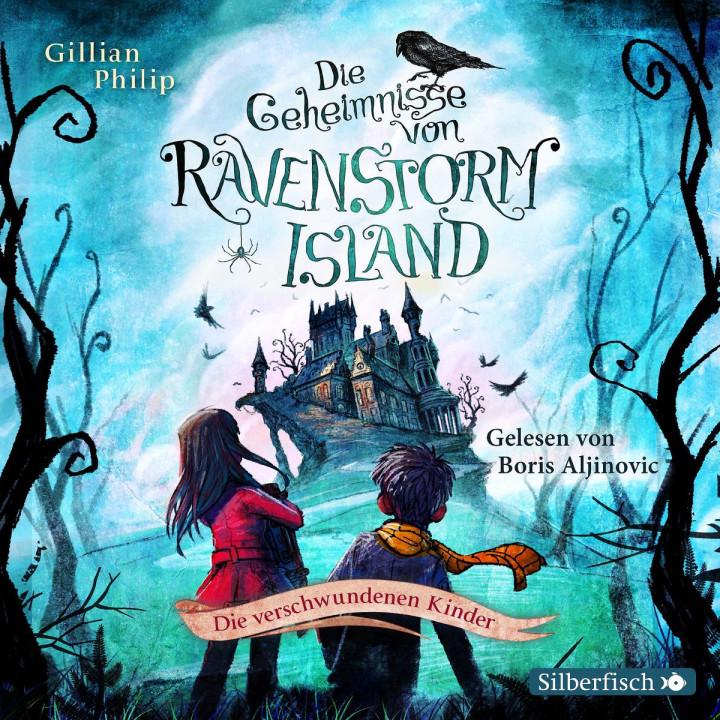 Die Geheimnisse von Ravenstorm Island (1: Die verschwundenen kinder)