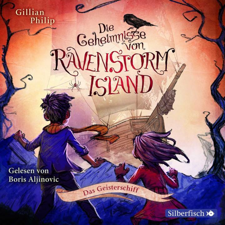 Die Geheimnisse von Ravenstorm Island (2: Das Geisterschiff)