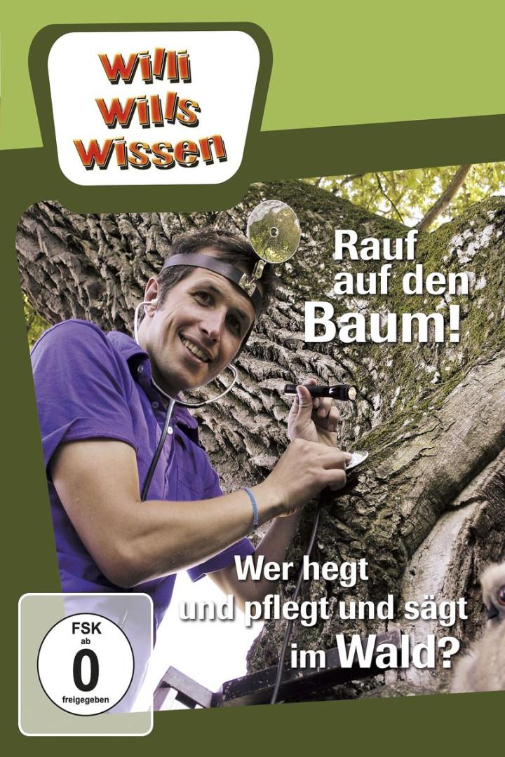 Rauf auf den Baum! / Wer hegt und pflegt und sägt im Wald?
