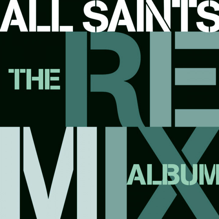 All Saints The Remix Album