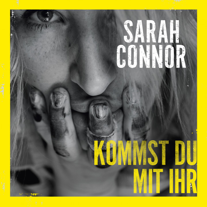 Sarah Connor - Kommst du mit ihr - Single
