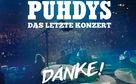 Puhdys, Das letzte Konzert der Puhdys - hier könnt ihr reinhören!