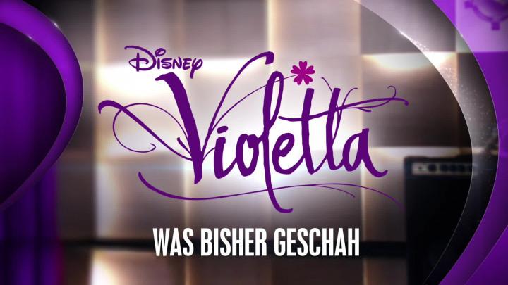 Violetta - Was bisher geschah Staffel 1 und 2