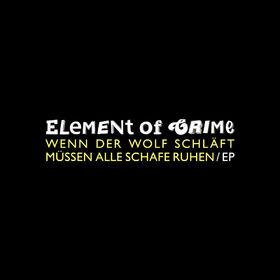 Element Of Crime, Wenn der Wolf schläft müssen alle Schafe ruhen, 00602547763815