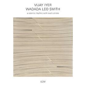 Vijay Iyer, a cosmic rhythm with each stroke, 00602547699565