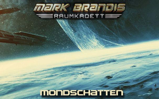 Mark Brandis, Hörprobe und Infos zur 8. Folge von Mark Brandis – Raumkadett Mondschatten