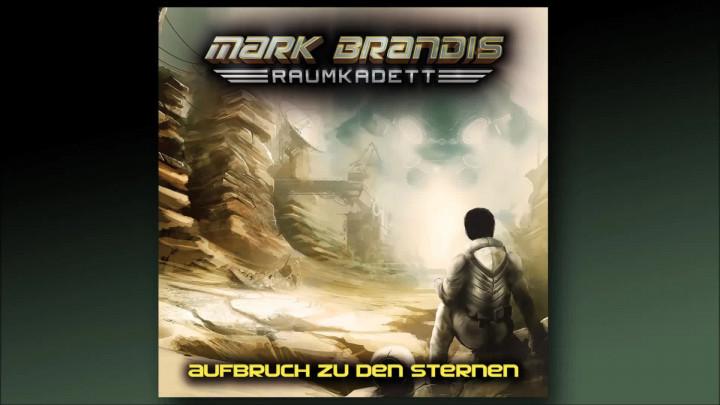 Mark Brandis Raumkadett - 01: Aufbruch zu den Sternen (Hörprobe)