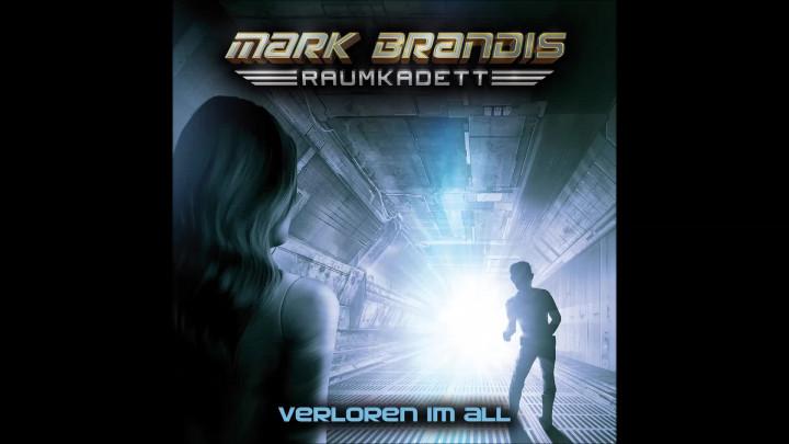 Mark Brandis Raumkadett - 02: Verloren im All (Hörprobe)