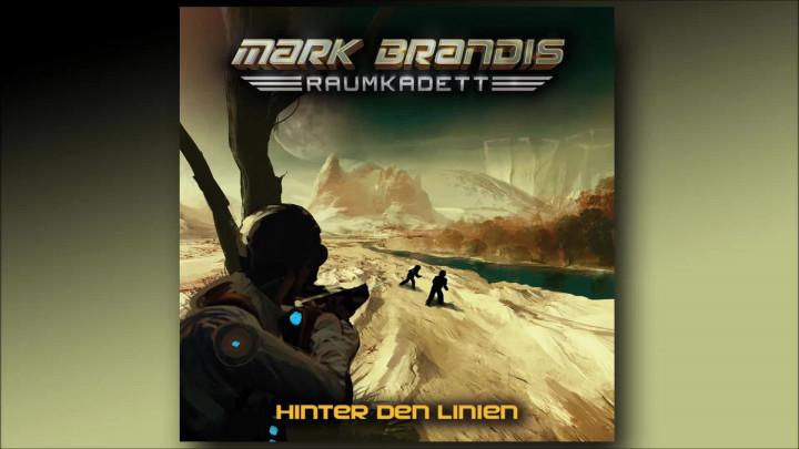 Mark Brandis Raumkadett - 04: Hinter den Linien (Hörprobe)