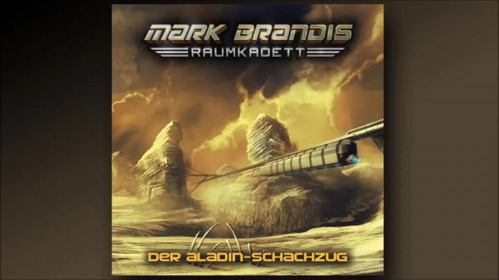 Mark Brandis Raumkadett - 05: Der Aladin-Schachzug (Hörprobe)