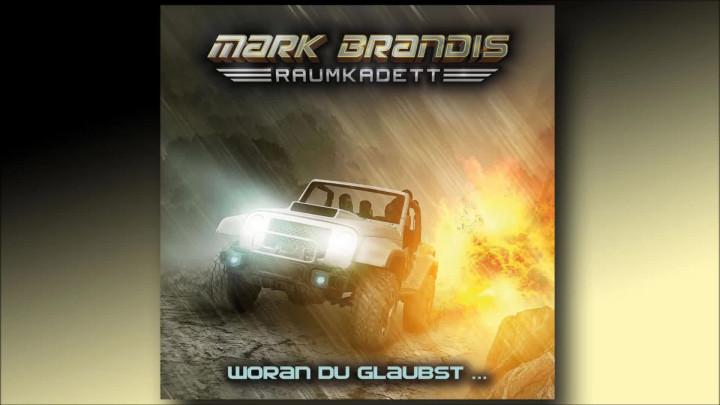 Mark Brandis Raumkadett - 06: Woran du glaubst... (Hörprobe)