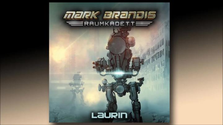 Mark Brandis Raumkadett - 07: Laurin (Hörprobe)