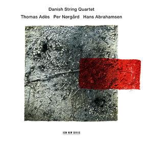 Danish String Quartet, Adès / Nørgård / Abrahamsen, 00028948123858