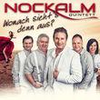 Nockalm Quintett, Wonach sieht's denn aus?, 00602547827845