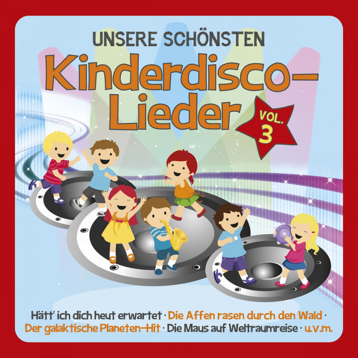Kinderdisco-Lieder Vol.3