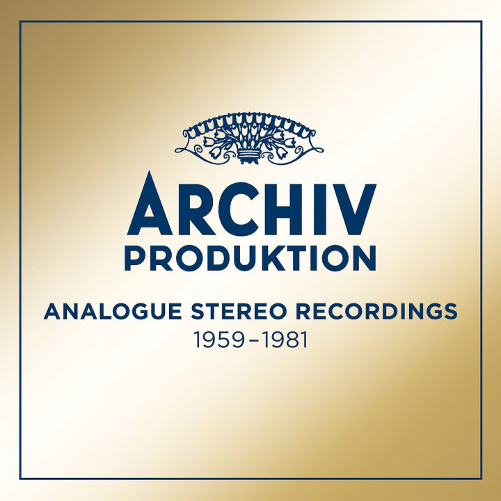 Archiv Produktion - Analogue Recordings 1959 - 1981