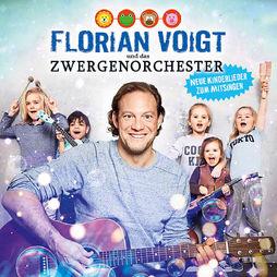 Florian Voigt & das Zwergenorchester, Neue Kinderlieder zum ..., 00602547789648