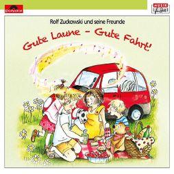 Rolf Zuckowski, Gute Laune - Gute Fahrt!, 00602547813794