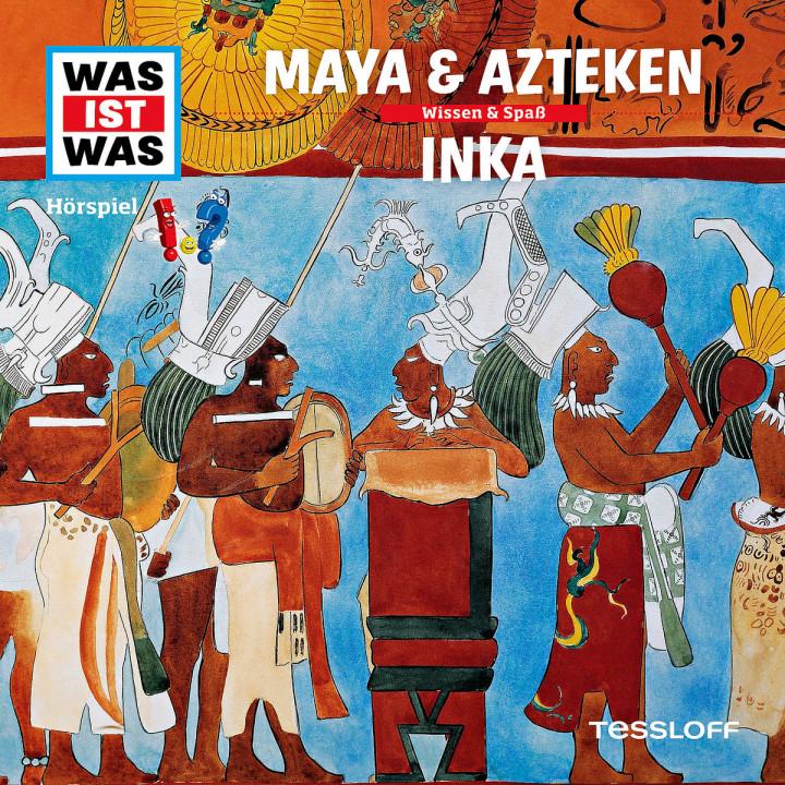 47: Maya & Azteken / Inka