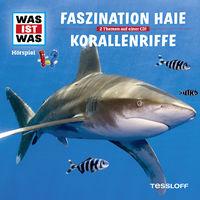 Was ist Was, 03: Faszination Haie/ Korallenriffe, 09783788628963