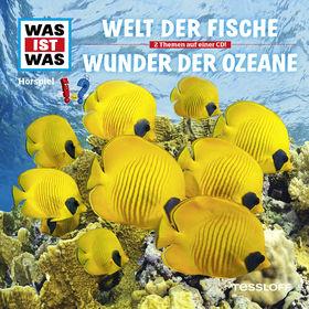 Was ist Was, 31: Welt der Fische / Wunder der Ozeane, 09783788627324