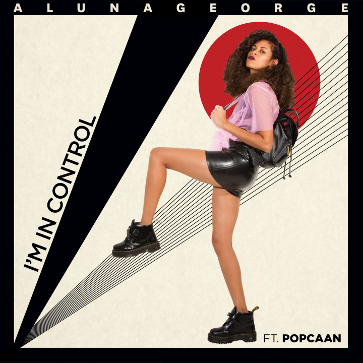 AlunaGeorge I'm In Control
