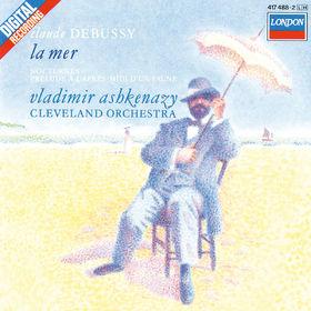 Vladimir Ashkenazy, Debussy: La Mer; Nocturnes; Prélude à l'après-midi d'un faune, 00028948301980