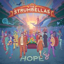 The Strumbellas, The Strumbellas veröffentlichen ihr neues Album Hope