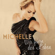 Michelle, Wir feiern das Leben, 00602547907301