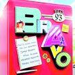 BRAVO Hits, BRAVO Hits Vol. 93, 00600753688175