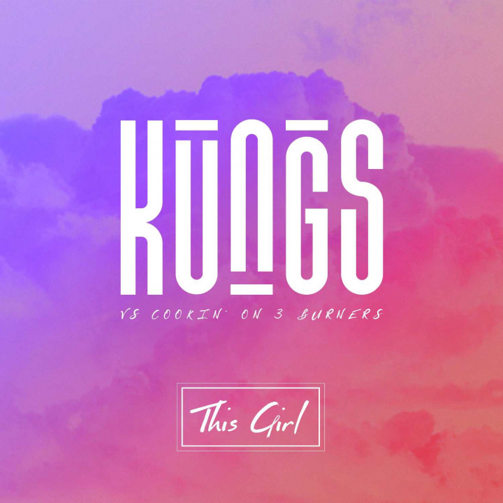 Kungs - This Girl
