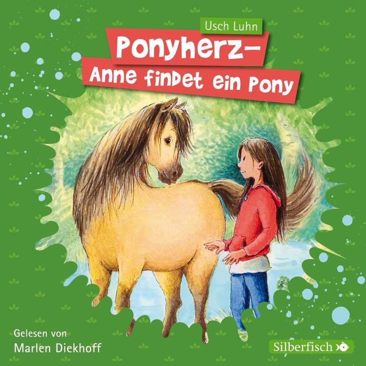 Usch Luhn: Ponyherz. Band 1: Anni findet ein Pony
