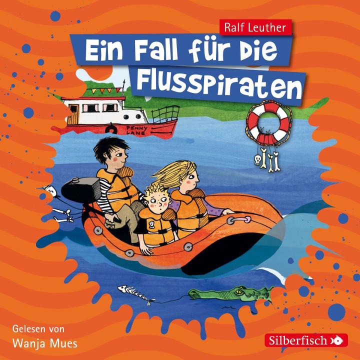 Ralf Leuther: Ein Fall für die Flusspiraten