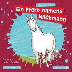 Various Artists, Herbert Schäfer: Hilke Rosenboom - Ein Pferd namens Milchmann, 09783867428682
