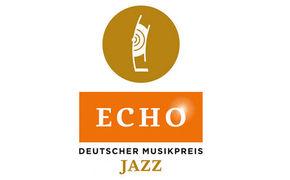 Various Artists, ECHO Jazz 2016 - Preise für drei ECHO-Neulinge und eine alte ...