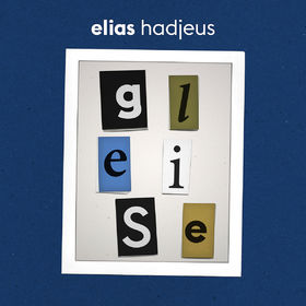 Elias Hadjeus, Gleise, 00602547848239