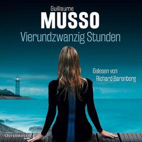 Various Artists, Richard Barenberg: Guillaume Musso - Vierundzwanzig Stunden, 09783869522869