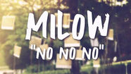 Milow, No No No (Lyric Video)