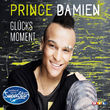 Prince Damien, Glücksmoment, 00602547905970