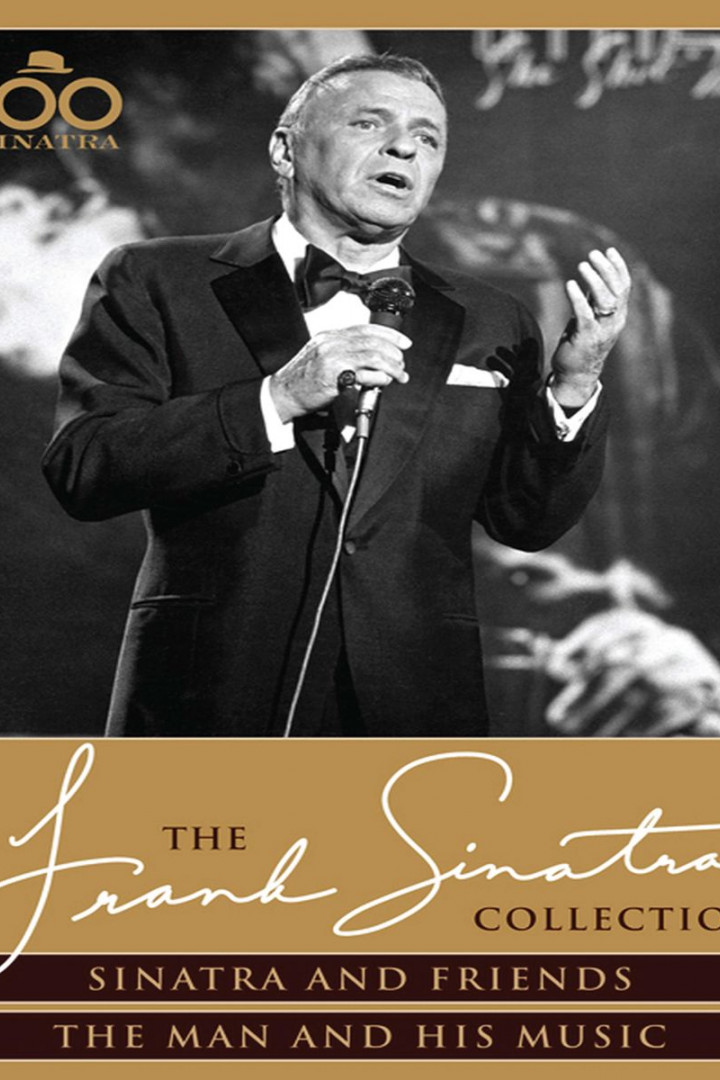 Sinatra & Friends + The Man And His Music