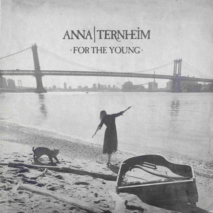Anna Ternheim - For The Young - Cover
