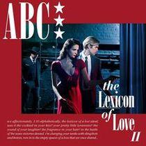 ABC, ABC veröffentlichen The Lexicon Of Love II am 27. Mai