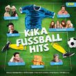 KiKA, KiKA Fußball-Hits, 00600753703809