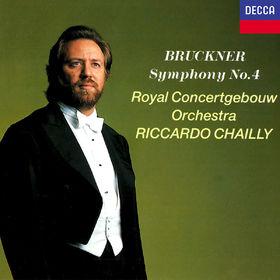 Riccardo Chailly, Bruckner: Symphony No. 4, 00028948301942