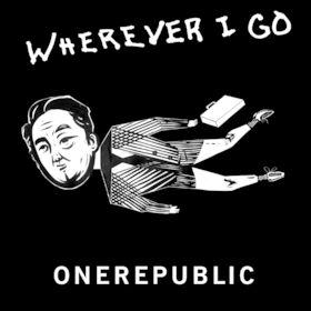 OneRepublic, Wherever I Go, 00602547938466