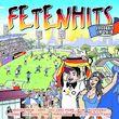 FETENHITS, Fetenhits EM Sommer 2016, 00600753700303